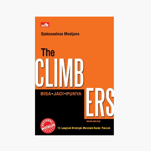 The Climbers: 15 Langkah Strategis Mendaki Karier Puncak (Ed. Revisi)