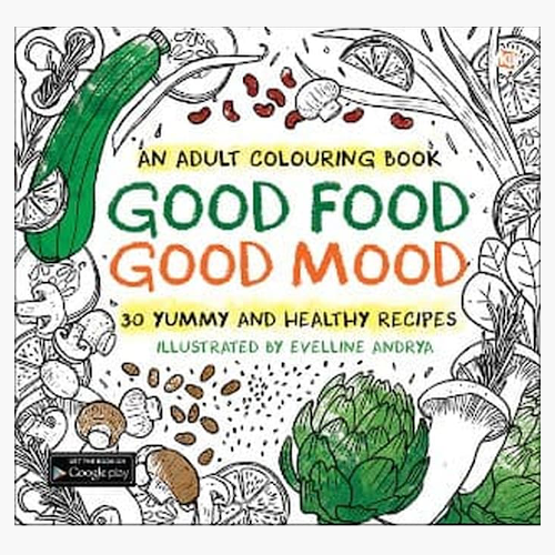 Good Food Good Mood - an adult coloring book