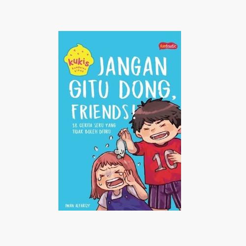 Jangan Gitu Dong, Friends!