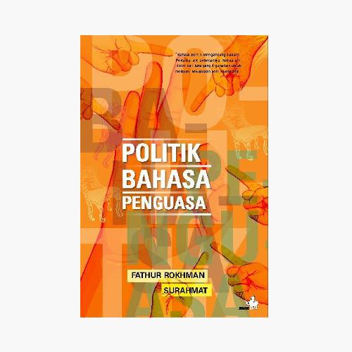 Politik Bahasa Penguasa