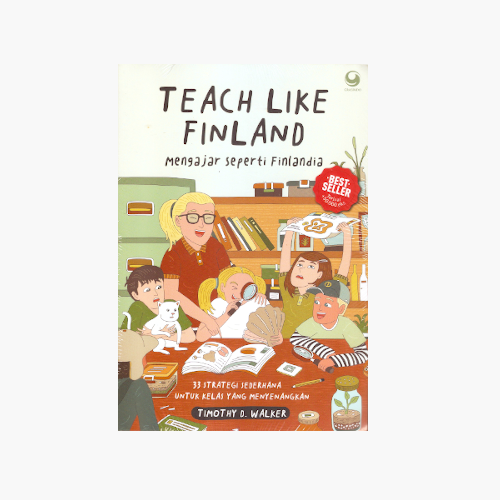 Teach Like Finland - Mengajar Seperti Finlandia