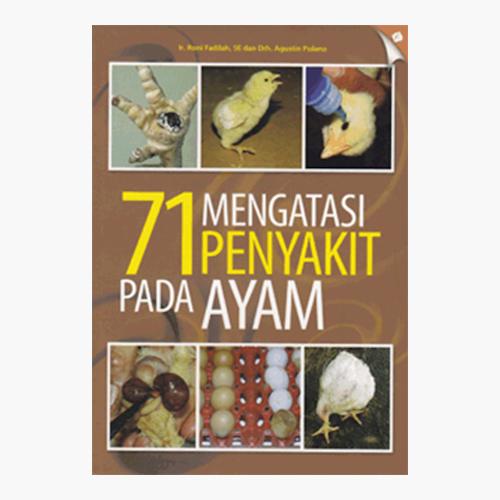Mengatasi 71 Penyakit pada Ayam