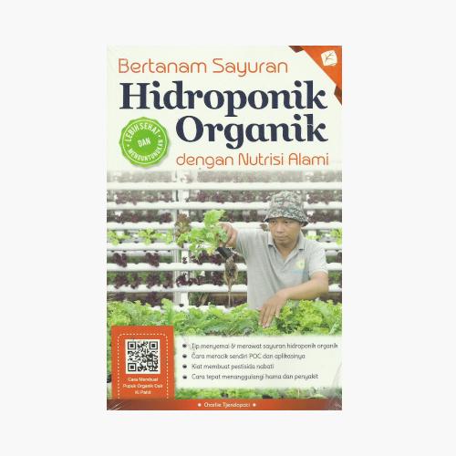 Bertanam Sayuran Hidroponik Organik dengan Nutrisi Alami