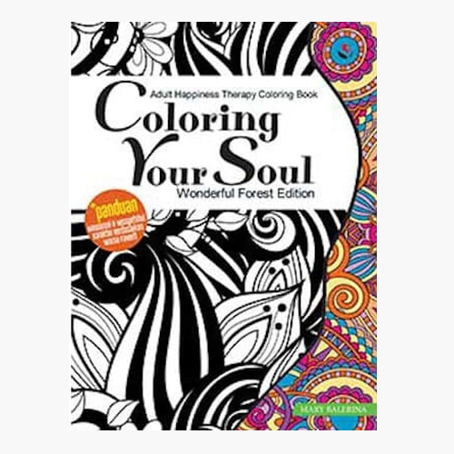 Coloring Your Soul Wonderful Forest Edition - Coloring Book