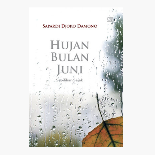 Hujan Bulan Juni - Sepilihan Sajak