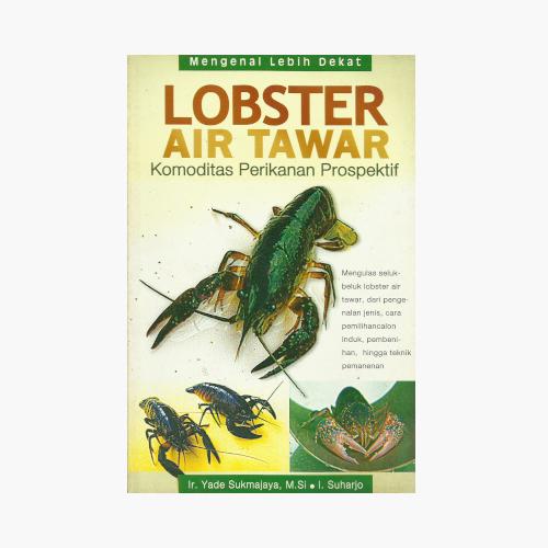Lobster Air Tawar Komoditas Perikanan Prospektif