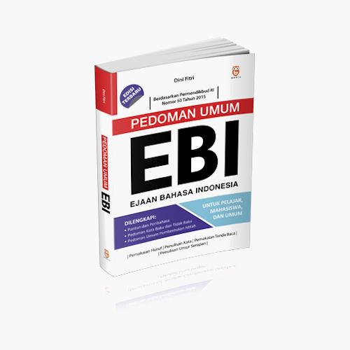 Pedoman Umum EBI (Ejaan Bahasa Indonesia)