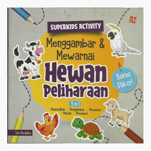 Menggambar dan Mewarnai Hewan Peliharaan - Super Kids Activity