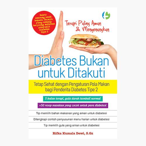 Diabetes Bukan untuk Ditakuti
