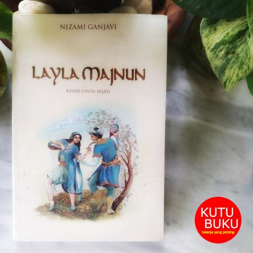 Layla Majnun - Kisah Cinta Sejati
