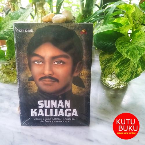 Sunan Kalijaga - Biografi, sejarah, kearifan, peninggalan, dan pengaruh-Pengaruhnya