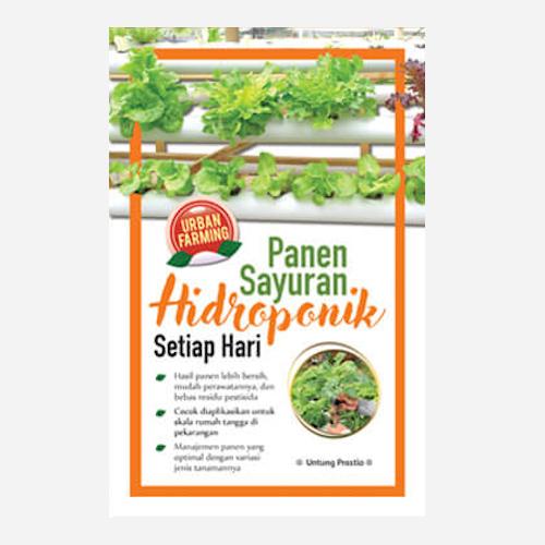 Panen Sayuran Hidroponik Setiap Hari - Edisi Baru